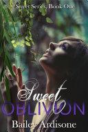 Sweet Oblivion (Sweet Series #1) Pdf/ePub eBook
