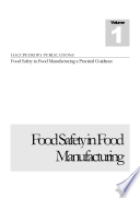Food Safety in Food Manufacturing vol 1 Book