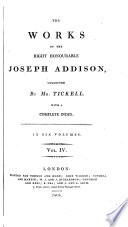 The works of ... Joseph Addison, collected by mr. Tickell