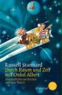 Durch Raum und Zeit mit Onkel Albert: eine Geschichte um Einstein ...