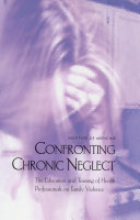 Confronting Chronic Neglect