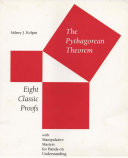 The Pythagorean Theorem Eight Classic Proofs