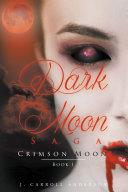 Pdf Dark Moon Saga - Crimson Moon- Book 1