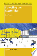 Schooling The Estate Kids Book