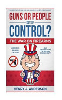 Guns Or People Out of Control    Book
