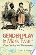 Gender Play in Mark Twain