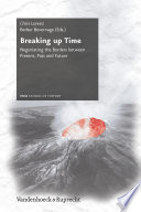 Breaking Up Time