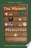 The Memoir and the Memoirist