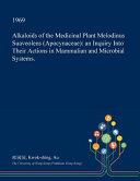 Alkaloids of the Medicinal Plant Melodinus Suaveolens  Apocynaceae