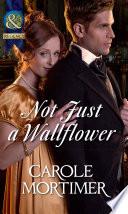 Not Just a Wallflower  Mills   Boon Historical   A Season of Secrets  Book 3