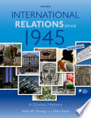 Cover of International Relations Since 1945