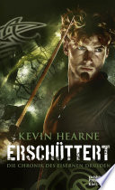 Erschüttert  : The Iron Druid Chronicles 7