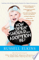 How Open Should My Adoption Be