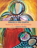Angels on Earth  Mothering  Religion and Spirtuality