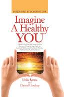 Imagine a Healthy You