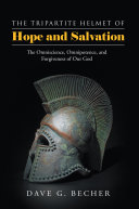 The Tripartite Helmet of Hope and Salvation