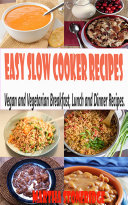 Easy Slow Cooker Recipes  Vegan and Vegetarian Breakfast