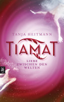 TIAMAT – Liebe zwischen den Welten Pdf/ePub eBook