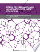 Carbon  and Inorganic based Nanostructures for Energy Applications Book