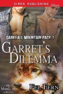 Garret's Dilemma [Darkfall Mountain Pack 1] [Pdf/ePub] eBook