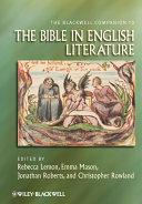 The Blackwell Companion to the Bible in English Literature [Pdf/ePub] eBook