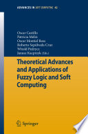 Theoretical Advances And Applications Of Fuzzy Logic And Soft Computing Book PDF