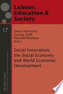 Social Innovation  the Social Economy and World Economic Development Book PDF