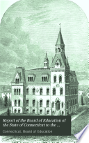 Report Of The Board Of Education Of The State Of Connecticut To The Governor