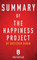 Summary Of The Happiness Project PDF