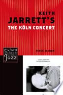 Keith Jarrett S The Koln Concert Book PDF