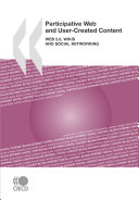 Participative Web and User-Created Content Web 2.0, Wikis and Social Networking