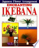 Enchanting Ikebana
