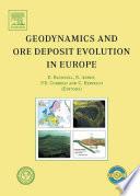 Geodynamics and Ore Deposit Evolution in Europe