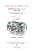 Memoirs of the Verney Family      Memoirs of the Verney family during the commonwealth  1650 to 1660     by Margaret M  Verney