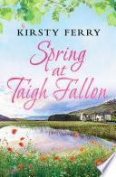 Spring at Taigh Fallon (Choc Lit)