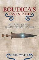 Boudica s Last Stand