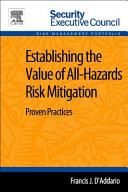 Establishing the Value of All Hazards Risk Mitigation Book