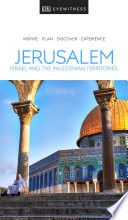 Dk Eyewitness Travel Guide Jerusalem Israel And The Palestinian Territories