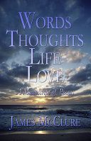 Pdf Words Thoughts Life Love: A Manuscript of Poems Telecharger