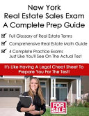 New York Real Estate Exam a Complete Prep Guide: Principles, Concepts and 400 Practice Questions