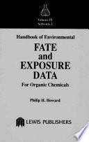Handbook Of Environmental Fate And Exposure Data For Organic Chemicals Book PDF