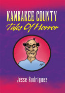 Kankakee County Tales of Horror