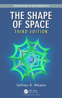 The Shape of Space  Third Edition