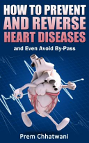 How to Prevent and Reverse Heart Diseases