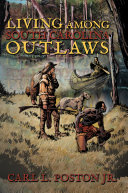 Living Among South Carolina Outlaws ebook