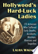 Hollywood s Hard Luck Ladies