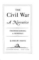 The Civil War  Fredericksburg to Meridian