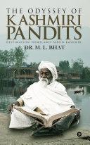 The Odyssey Of Kashmiri Pandits