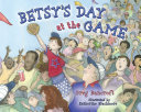 Betsy's Day at the Game [Pdf/ePub] eBook