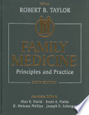 """Family Medicine: Principles and Practice"" by A.K. David, S.A. Fields, D.M. Phillips, J.E. Scherger, Robert Taylor"
